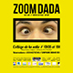 Affiche spectacle Zoom Dada